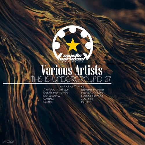 VA - This Is Underground 27 [Mystic Carousel Records]