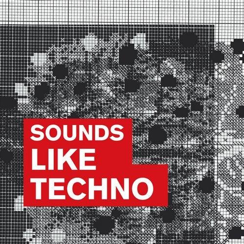 Sounds Like Techno
