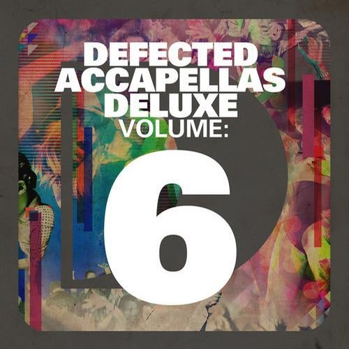 Defected Accapellas Deluxe Volume 6