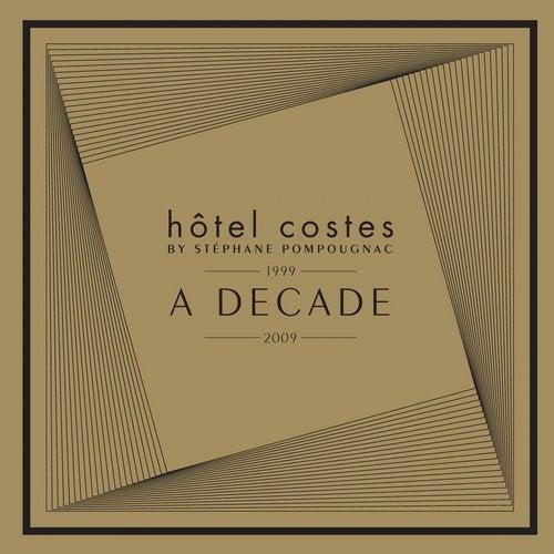 Hôtel Costes A Decade by Stéphane Pompougnac