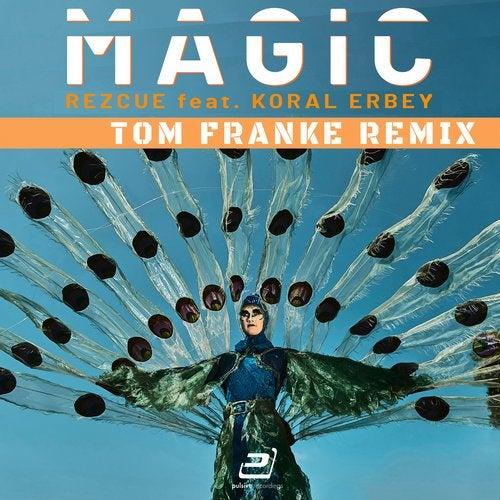 Magic (Tom Franke Remix) from Pulsive on Beatport