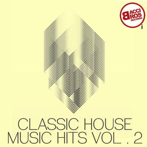 Classic House Music Hits, Vol  2 from Bacci Bros Records on