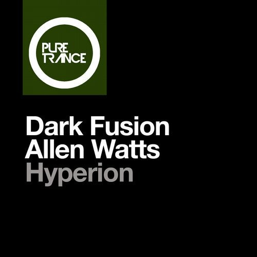 Allen Watts, Dark Fusion - Hyperion (Extended Mix) [Pure Trance