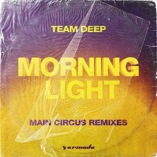 Morninglight - Main Circus Remixes