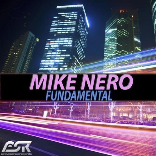 Mike Nero - Fundamental