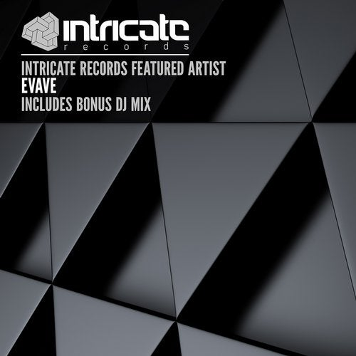 Intricate Records Featured Artist - Evave
