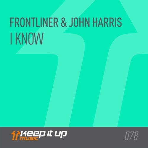 I Know (Extended) by Frontliner, John Harris on Beatport