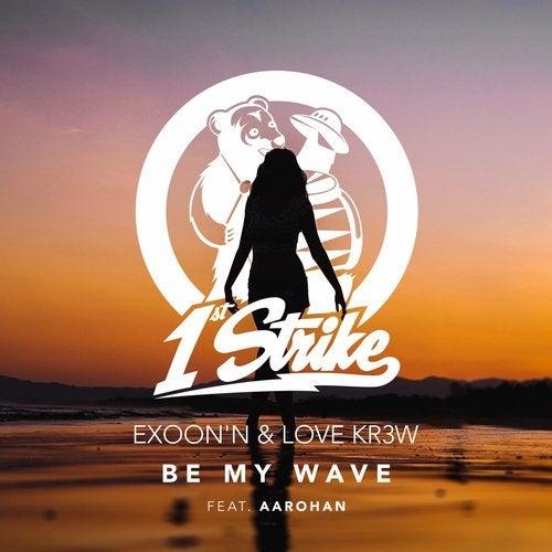 Be My Wave (feat. Aarohan)