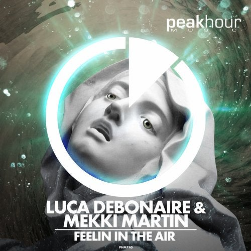 Luca Debonaire & Mekki Martin - Feelin In The Air (Original Mix)