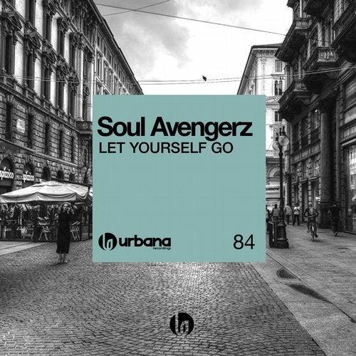 Soul Avengerz 'Let Yourself Go'