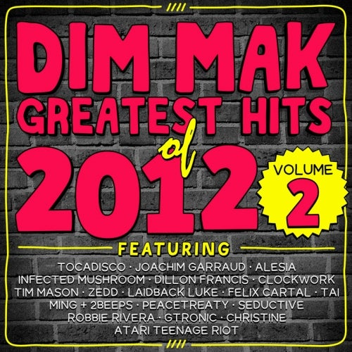 Dim Mak Greatest Hits of 2012, Vol. 2