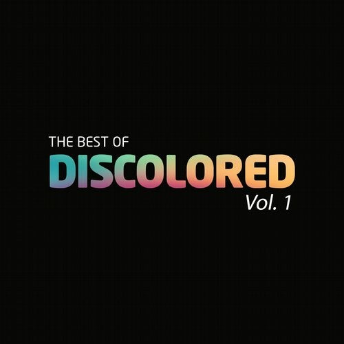 The Best Of Discolored, Vol. 1