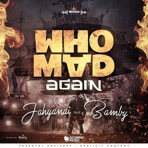 Who Mad Again feat  Bamby (Original Mix) by Jahyanai on Beatport