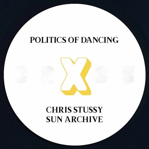 Politics Of Dancing X Chris Stussy