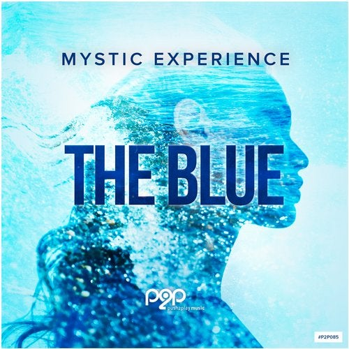 The Blue - Mystic Experience