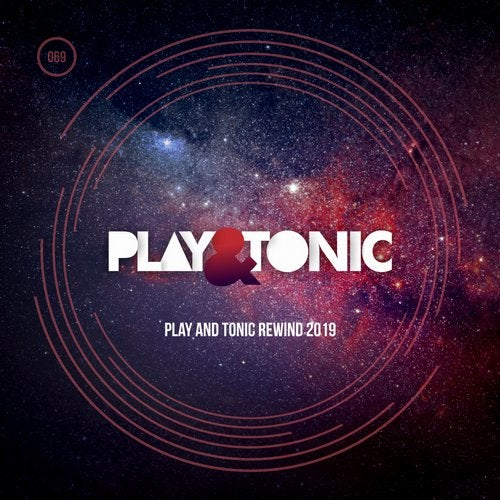 Play And Tonic Rewind 2019
