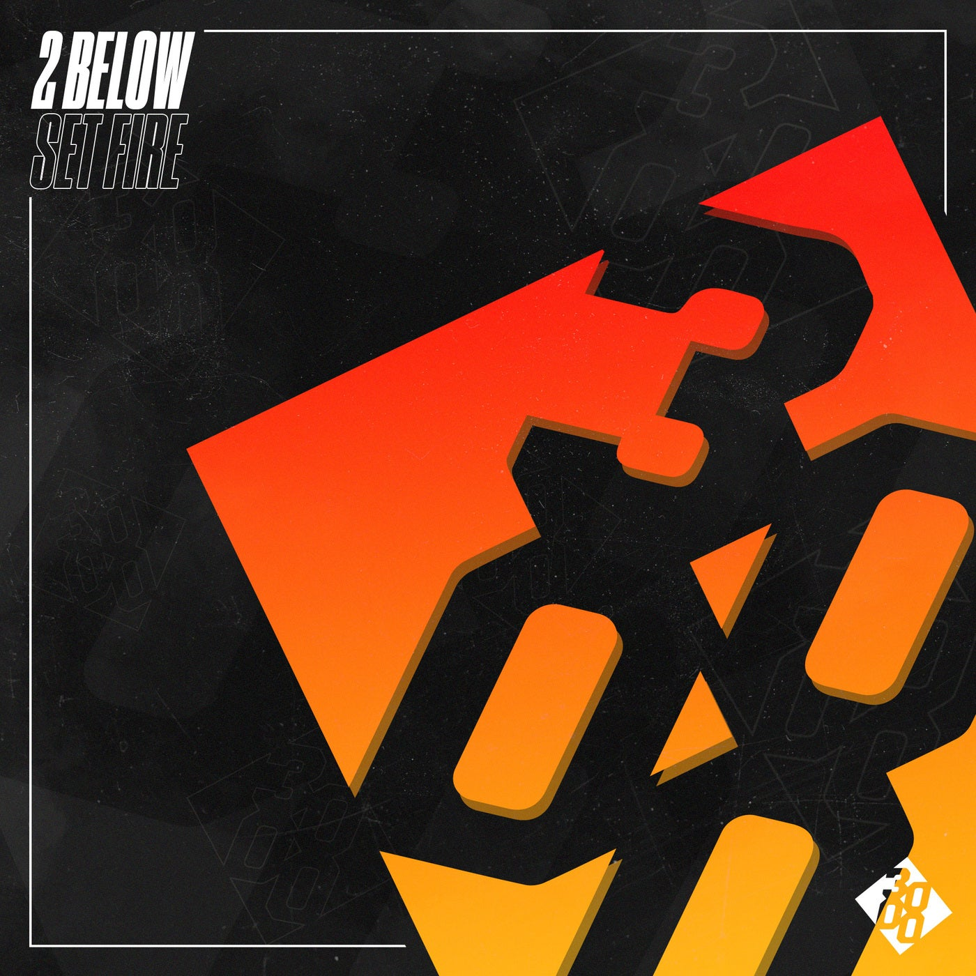 2 Below - Set Fire [Out Now] Image