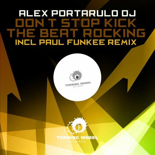 667046a2976a Don t Stop Kick The Beat Rockin (Original Mix) by Alex Portarulo DJ ...
