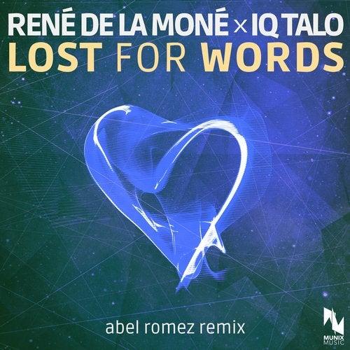 Lost for Words (Abel Romez Remix)