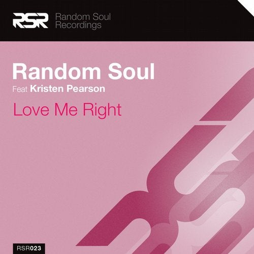 Love Me Right feat. Kristen Pearson