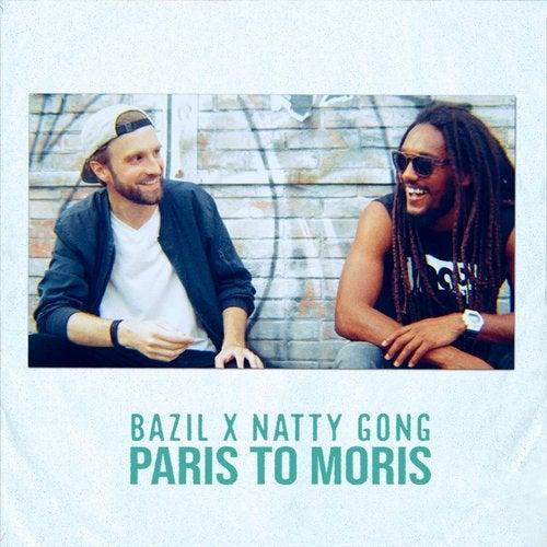 Paris to Moris feat. Natty Gong