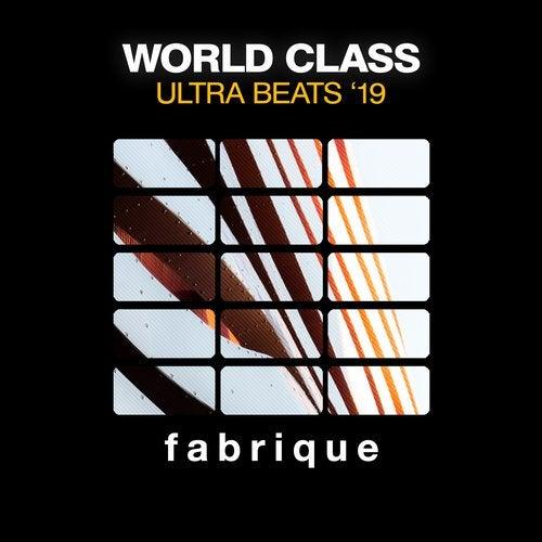 Wolrd Class Ultra Beats '19