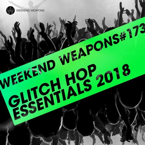 Glitch Hop Essentials 2018