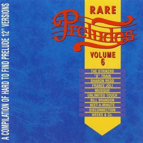 Rare Preludes Vol. 6