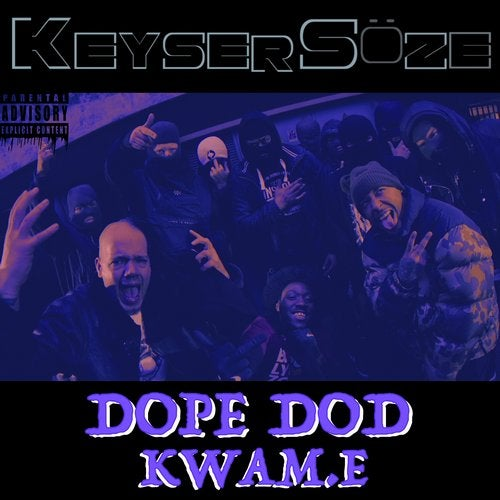 Keyser Soze feat. Kwam.E