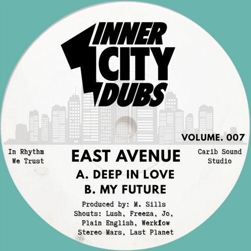 East Avenue - Inner City Dubs Volume 7 [CITYDUBS007]