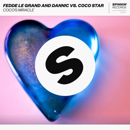 Fedde Le Grand,                                          CoCo Star,                                          Dannic - Coco's Miracle (Club Mix)