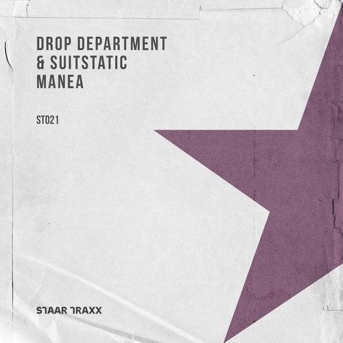 Drop Department,                                          SuitStatic - Manea (Original Mix)