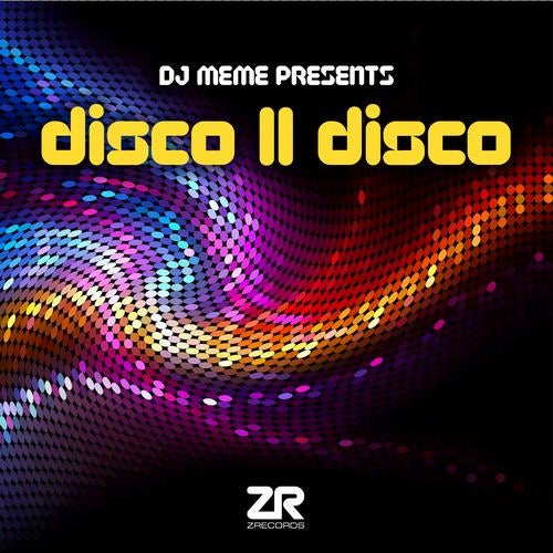 Various Artists - DJ Meme Presents Disco II Disco