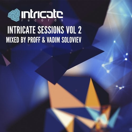 Intricate Sessions, Vol. 02 Unmixed