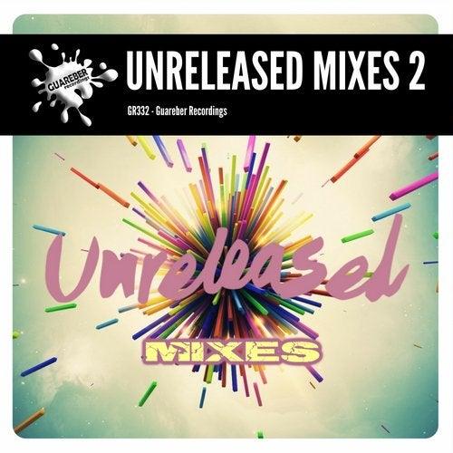 Guareber Recordings Unreleased Mixes 2