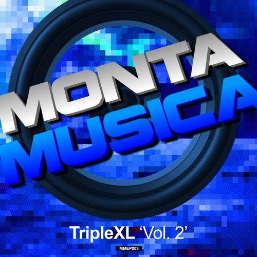 Monta Musica presents: TripleXL, Vol. 2