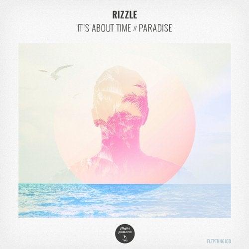 Rizzle - It's About Time / Paradise [FLTPTRN010D]