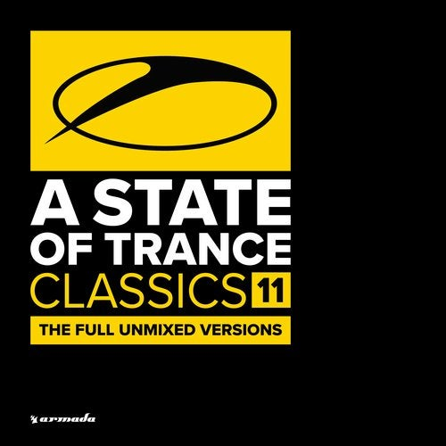 A State Of Trance Classics, Vol. 11 - The Full Unmixed Versions