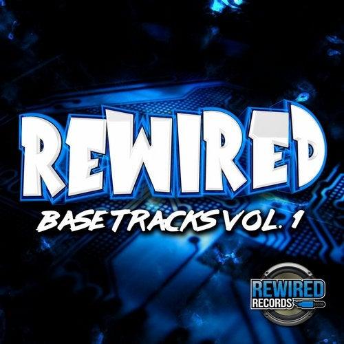 Rewired Base Tracks Volume 1