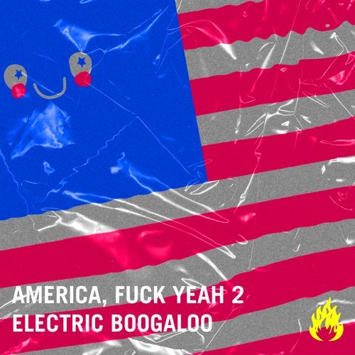 America, Fuck Yeah 2: Electric Boogaloo
