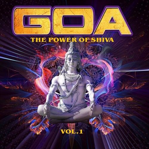 Goa - The Power of Shiva, Vol. 1