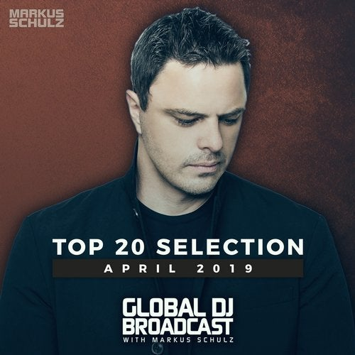 Global DJ Broadcast - Top 20 April 2019
