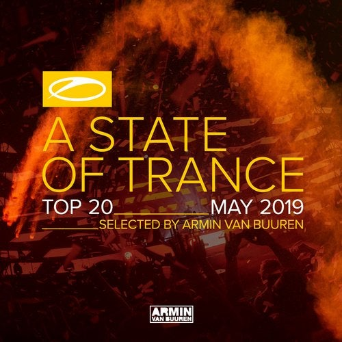 A State Of Trance Top 20 - May 2019 (Selected by Armin van Buuren) - Extended Versions