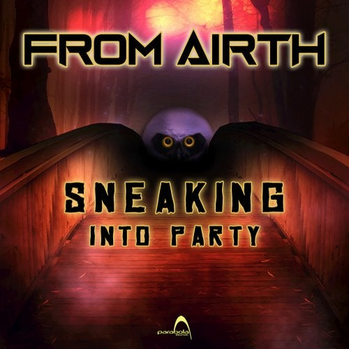 Sneaking Into Party               Original Mix