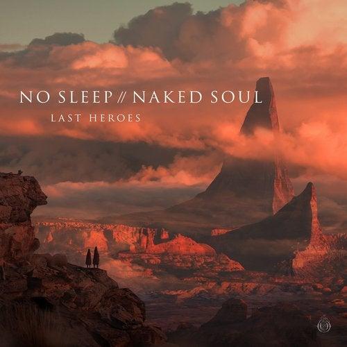No Sleep // Naked Soul