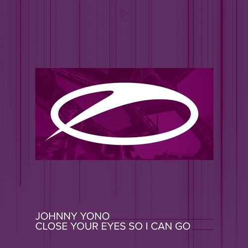 Johnny Yono - Close Your Eyes So I Can Go (Extended Mix) [A State Of Trance]
