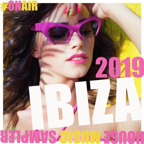 On Air Ibiza 2019 (House Music Sampler)