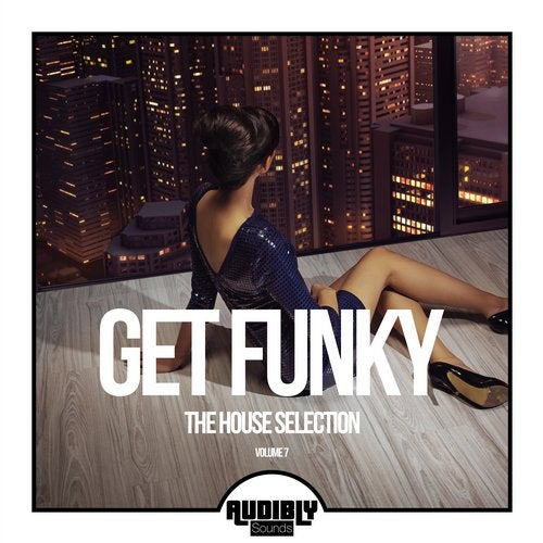 Get Funky (The House Selection), Vol. 7