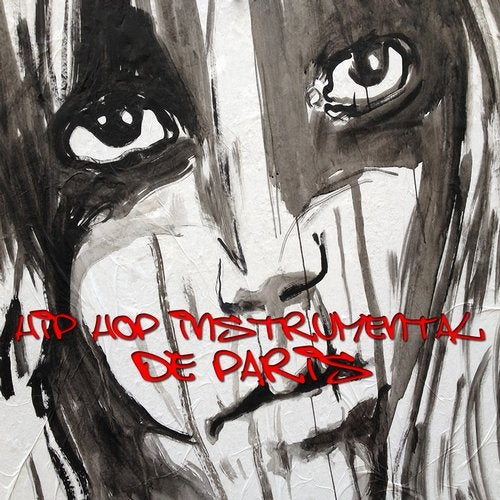 Hip Hop Instrumental De Paris (15 French Instrumental Hip Hop Tracks)