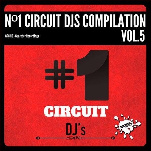 Nº1 Circuit Djs Compilation, Vol. 5